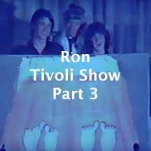 Tivoli-Show-Part-3