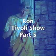 Tivoli-Show-Part-5